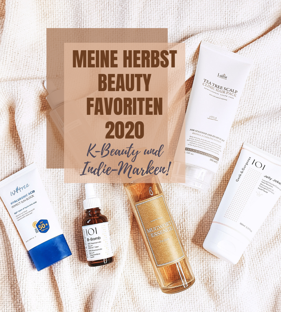 Meine Herbst Beauty Favoriten 2020