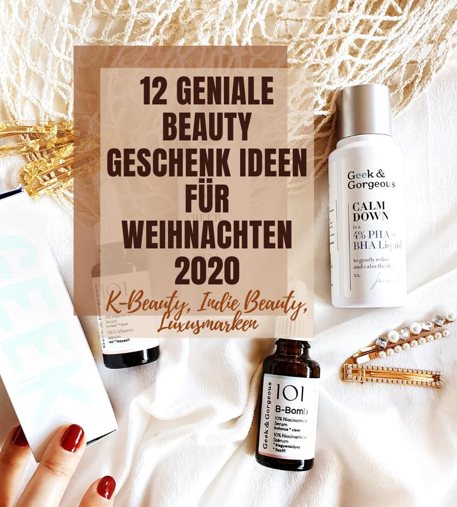 12 Geniale Beauty Geschenk Ideen für Weihnachten 2020
