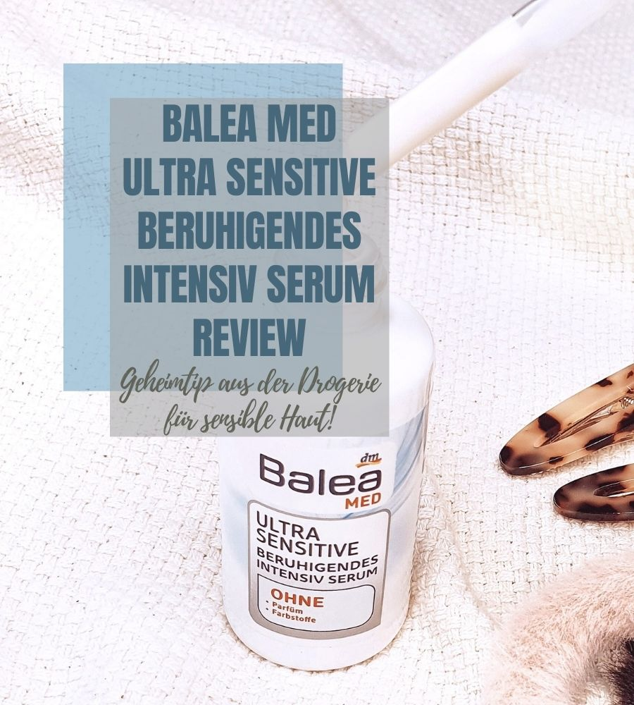 Balea med Ultra Sensitive beruhigendes intensiv Serum Review