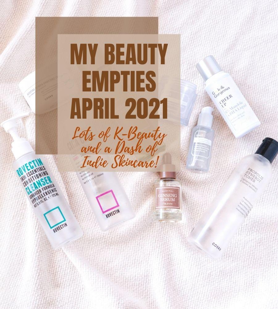 Beauty Empties April 2021