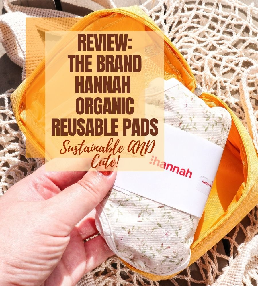 The Brand Hannah organic reusable pads review