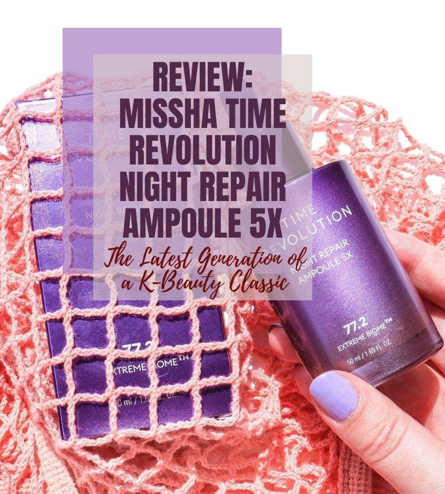 Missha Time Revolution Night Repair Ampoule 5X review